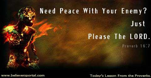 Need Peace With The Enemy? Please the Lord!