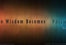 When Wisdom Becomes Folly