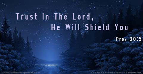 Trust The Lord . To Shield Yoyu