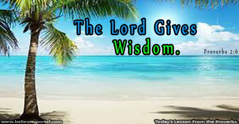 The Lord Gives Wisdom